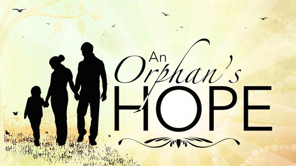 An Orphan's Hope