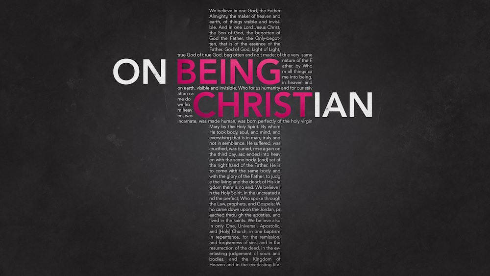 On Being Christian